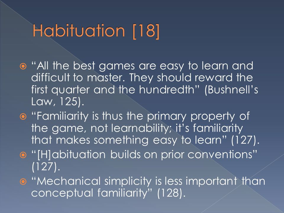 Habituation [18]